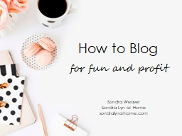 How to Blog f or fun and profit
