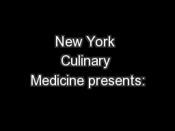 New York Culinary Medicine presents: