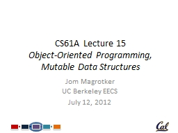 CS61A Lecture 15 Object-Oriented Programming, Mutable Data Structures