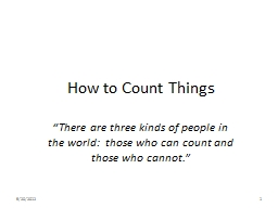 "How to Count Things ""There are three kinds of people in the world:  those who can count and those"