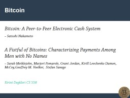 1 Bitcoin Bitcoin: A Peer-to-Peer Electronic Cash System