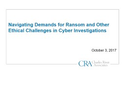Navigating Demands for Ransom and Other Ethical Challenges in Cyber Investigations