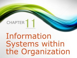 11 Information Systems within the Organization