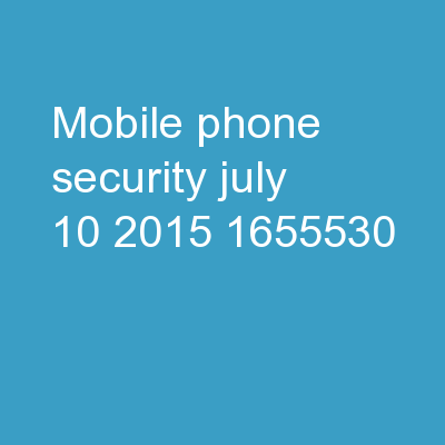Mobile Phone  Security 												July 10, 2015