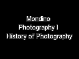 Mondino Photography I History of Photography