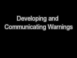 Developing and Communicating Warnings
