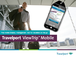 The mobile itinerary management tool for