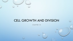Cell Growth and Division PowerPoint PPT Presentation
