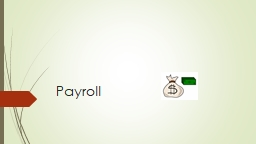 Payroll Our Role and Who We Are