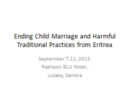 Ending Child Marriage and Harmful Traditional Practices from Eritrea