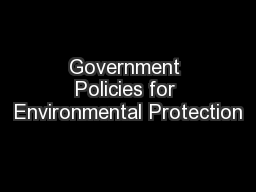 Government Policies for Environmental Protection