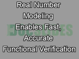 Real Number Modeling Enables Fast, Accurate Functional Verification
