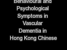 Behavioural and Psychological Symptoms in Vascular Dementia in Hong Kong Chinese