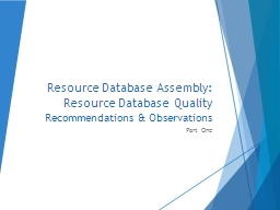 Resource Database Assembly: Resource Database Quality
