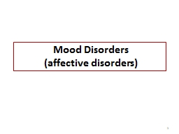 Mood   Disorders ( a ffective