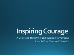 Process and  Accolade Courage