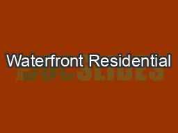 Waterfront Residential PDF document - DocSlides