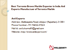 Best Torronto Brown Marble Exporter in India Anil Exports Manufactuer of Torronto Marble