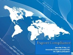 Export Compliance Jennifer P. May, J.D.