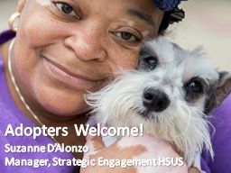 Adopters Welcome!   Suzanne D'Alonzo