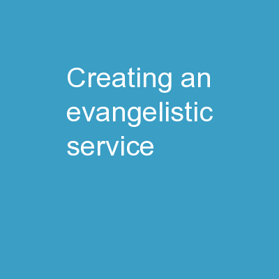 Creating an  Evangelistic Service
