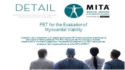 �Myocardial viability assessment is an important part of cardiac PET to assist physicians to deci