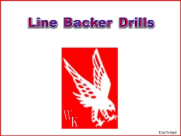 Line Backer Drills W K LB Stance & Fundamentals