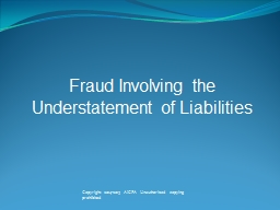 Fraud Involving the Understatement of Liabilities