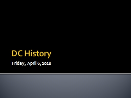 DC History Friday, April