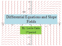 Differential Equations and Slope PowerPoint PPT Presentation
