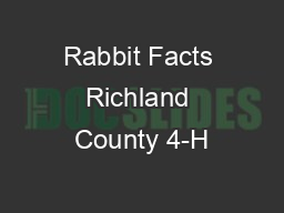 Rabbit Facts Richland County 4-H