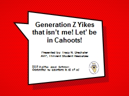 Generation Z Yikes that isn't me! Let' be in Cahoots!