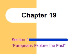 """Section 1 """"Europeans Explore the East"""""""
