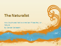 The Naturalist How Southwest Native American Tribes Rely on Nature
