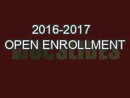 2016-2017  OPEN ENROLLMENT