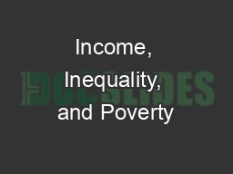 Income, Inequality, and Poverty