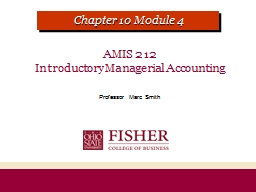 AMIS 212   Introductory Managerial Accounting