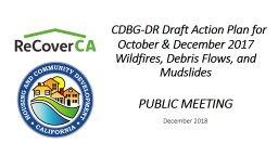 CDBG-DR Draft Action Plan for October & December 2017 Wildfires, Debris Flows, and Mudslide