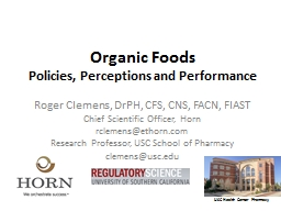 Organic Foods Policies, Perceptions and Performance