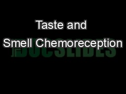 Taste and Smell Chemoreception