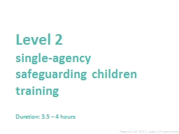 Level 2  single-agency safeguarding children training