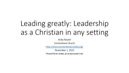 Leading greatly: Leadership as a Christian in any setting
