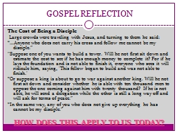 GOSPEL REFLECTION The Cost of Being a Disciple