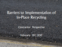 Barriers to Implementation of In-Place Recycling