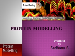 PROTEIN MODELLING Presented PowerPoint PPT Presentation