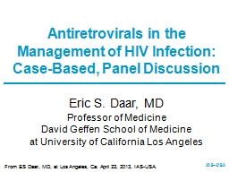 Eric S.  Daar , MD Professor of Medicine PowerPoint Presentation, PPT - DocSlides