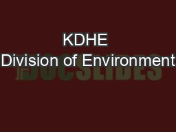 KDHE Division of Environment PowerPoint PPT Presentation