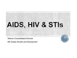 AIDS, HIV & STIs Warren Consolidated Schools