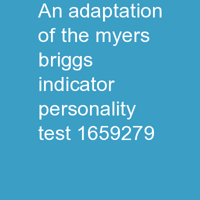 An Adaptation of the Myers-Briggs Indicator Personality Test