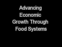 Advancing Economic Growth Through Food Systems PowerPoint PPT Presentation
